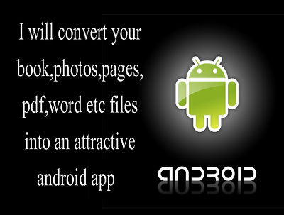 Develop an attractive android app from your book,page,photos etc