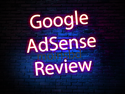 Review Your Website For AdSense Approval And Suggest Changes