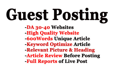 Place 10 unique guest blog posts on DA30-40 for All Niches