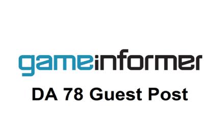 Provide Guest Post On Gameinformer.com _ Gameinformer DA 78