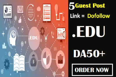 Write and publish 5 EDU  guest post DA 50+ with Dofollow Blog