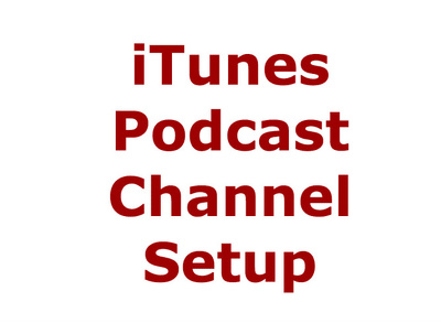 Setup ITunes podcast channel