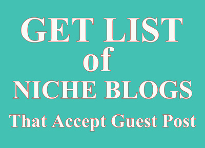 Provide list of 1000 niche blogs that accept guest post
