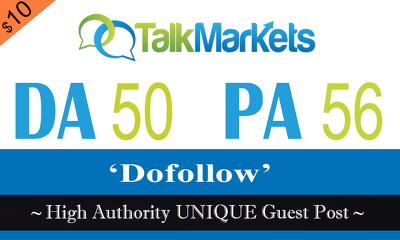 "Write and publish UNIQUE Guest Post on ""Talkmarkets"" DA-50"