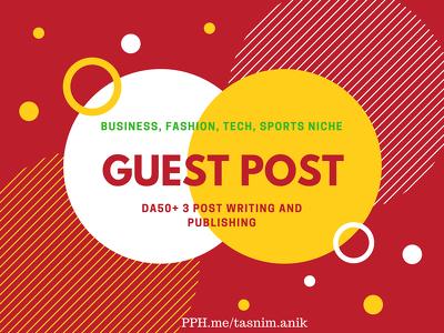3×DA50 guest post on  Business Fashion Tech Sports niche total