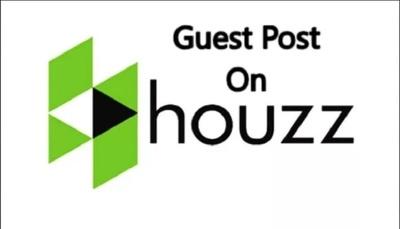 Publish a guest post on Houzz. com DA 94