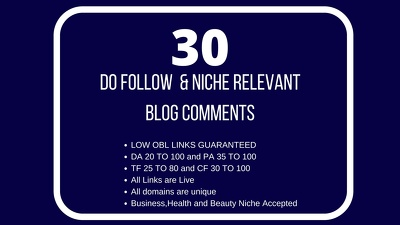 Do 30 Niche relevant Do-Follow Blog Comments (low OBL) Manually