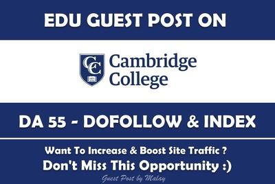 Edu Guest Post on Cambridge College. Cambridgecollege.edu DA 55