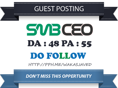 Write & Publish Guest Post on SMBCEO.com DA 48 Dofollow