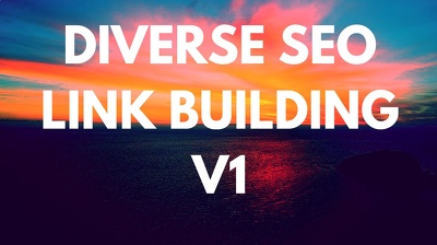 Diverse SEO Link Building V1*Hand Made Work* Google Update Safe