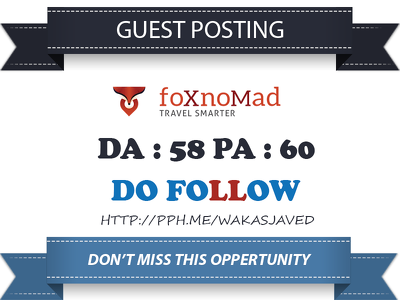 Publish Guest Post on Foxnomad - Foxnomad.com DA 62 Dofollow