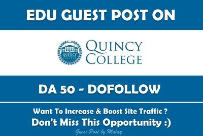 Edu Guest Post on Quincy College. Quincycollege.edu - DA 50