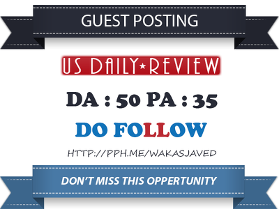 Publish Guest Post on US Daily Review - USDailyReview.com DA 50