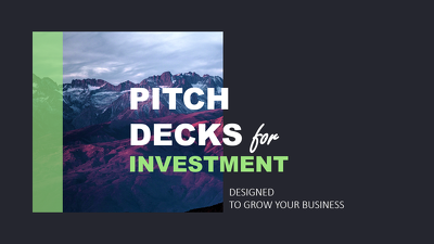 Design a pitch deck for investor rounds
