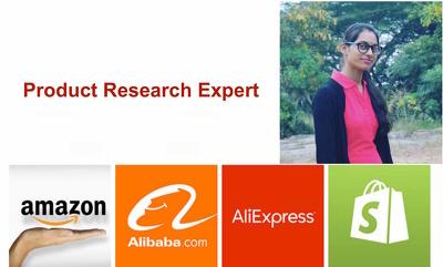 Amazon ,Shopify , Aliexpress, Alibaba, Ecommerc Product Research