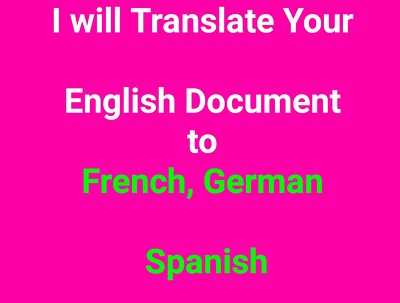 Translate your English document to Spanish, French or German