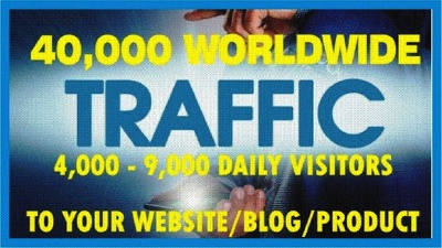 Send 40,000+ Human Worldwide Traffic to Your Website or Blog