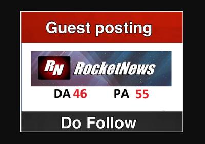 Write & publish guest post on rocketnews DA 46
