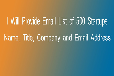 Provide email list of 500 startups CEO