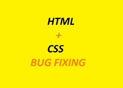 Fix bug from your html, css code