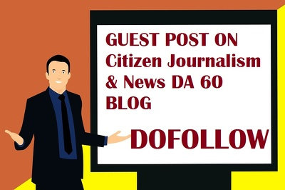 Guest post on Citizen Journalism & News DA 60 PA58 Blog