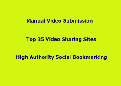 Manually submit,upload your video to top 35 video sharing sites