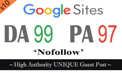 "Write and publish UNIQUE Guest Post on ""SITES.GOOGLE"" DA-99"