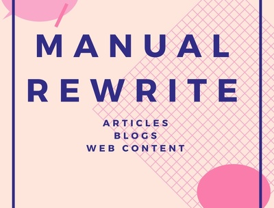 Manually Rewrite Blogs, Articles, eBooks, and more! (600 words)