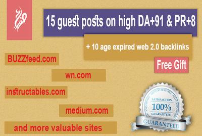 Place 15 guest posts on DA 50 - 90 sites