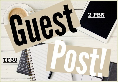 Make You 2 Guest Posts On Tf 30 Sites