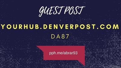 Guest post on yourhub.denverpost.com DA87 authority news site