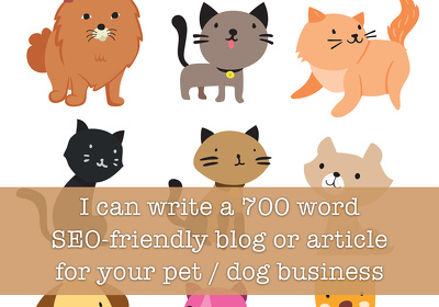 Write a 700-word article/blog post for your dog/cat/pet business