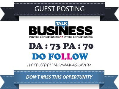 Guest Post on Talk-Business - Talk-Business.co.uk DA 55 Dofollow