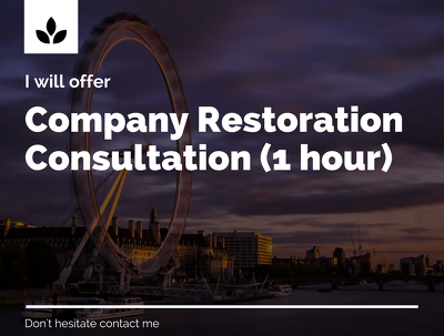 Advice in case of company restoration in UK