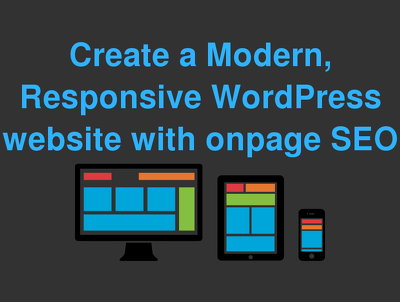 Create a Modern Responsive WordPress website with onpage SEO