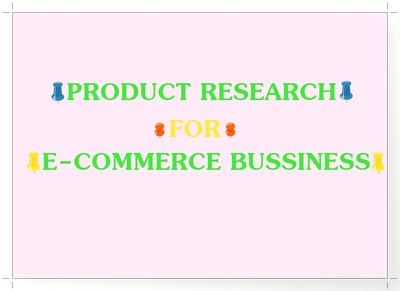 Research 25 top-selling trending products for E-commerce busines