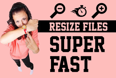 Resize your images or files professionally