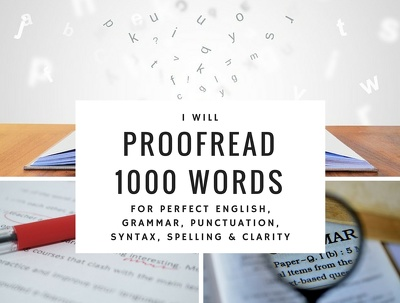 Proofread 1000 words for perfect English, grammar & punctuation