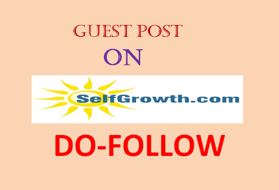 Publish a Dofollow guest post on Selfgrowth.com