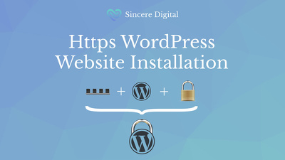 Set Up a Secure (HTTPS) WordPress Website with a Web Host