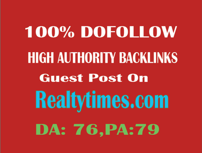 write And Publish Dofollow Guest Post On Realtytimes.com