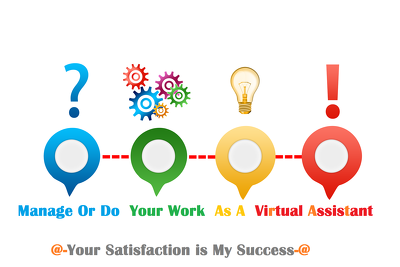 Manage Or Do Your Work As A Virtual Assistant