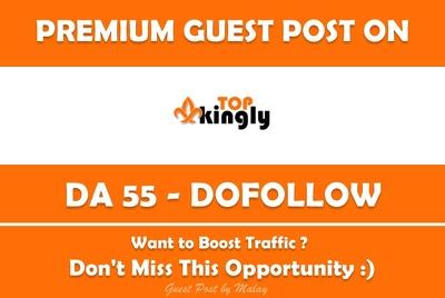 Publish Guest Post on Top Kingly. Topkingly.com - DA 55