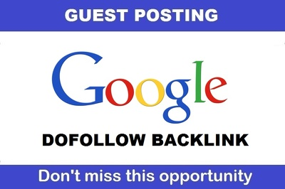 write & publish DOFOLLOW Guest post on google , DA100 , PA97