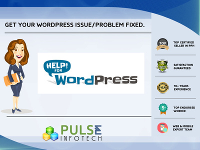 Get your WordPress Issue/Problem fixed instant.