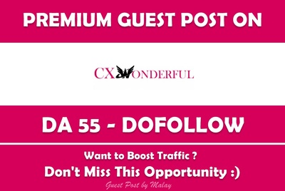 Publish Guest Post on CX Wonderful. Cxwonderful.com - DA 55