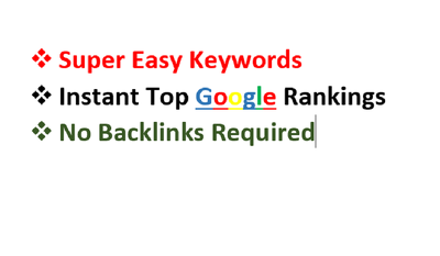 Keywords To Deliver Top Rankings Without Backlinks Instantly