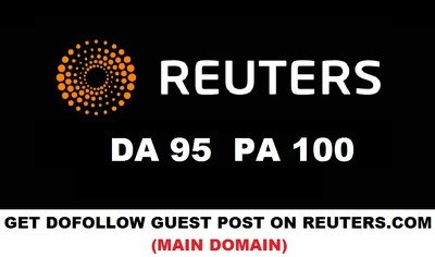 guest Post on REUTERS ,Reuters.com DA 95 PA 100 - Dofollow links