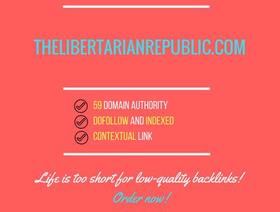 Add a guest post on thelibertarianrepublic.com
