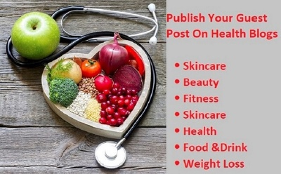 Write And Publish Your Guest Post On Health Blogs
